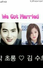 We Got Married(Exo Suho dan APink Chorong) by ParkWidya