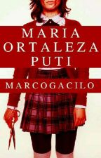 Maria Ortaleza Puti #Wattys2016 by MarcoGacilo