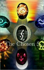 The Chosen 5 (On Hold)  by dehsaint
