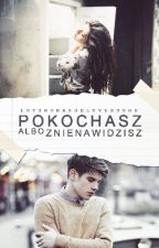 Pokochasz Albo Znienawidzisz by loveromanselovesongs