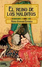 El Reino de los Malditos by magaes3