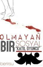 OLMAYAN BİR SOSYAL by berirsu