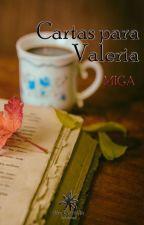 Cartas Para Valeria by MIGA214