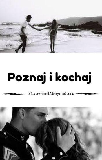 Poznaj i kochaj