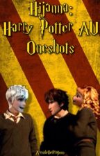 Hijanna: Harry Potter AU Oneshots by brittany_lainee