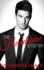 The Handsome Jet-setter (To Be Published SOON) by kisindraaaa