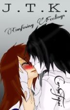 Jeff The Killer - Confuising Feelings  by CarinaTopai