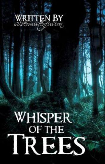 Whisper of the Trees