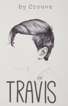 Travis by Crouve