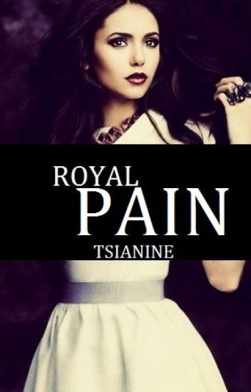 Royal Pain (#1 in the Royals Trilogy) Major Editing