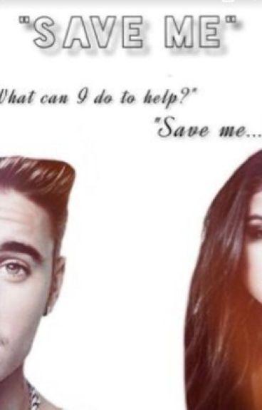 Save Me || Jelena