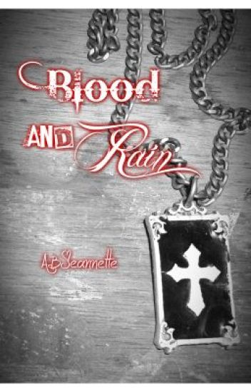 Blood and Rain (boyxboy oneshot)