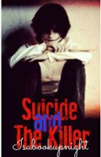 Suicide And The Killer |†Jeff The Killer†| by isabookupnight