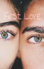 First Love by MelsyaAgna