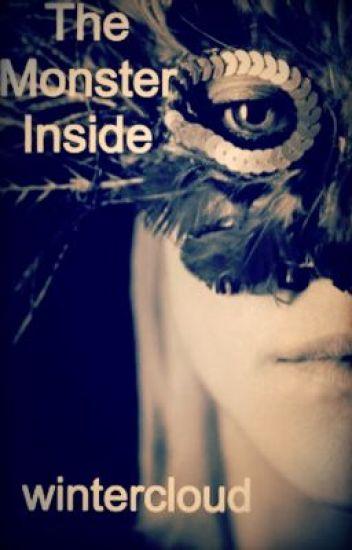 The Monster Inside ( ON HOLD )