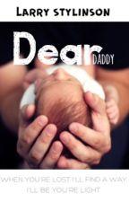 Dear daddy - Larry Stylinson by abeermoon