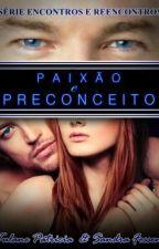 Paixão e Preconceito by TulaneSandra