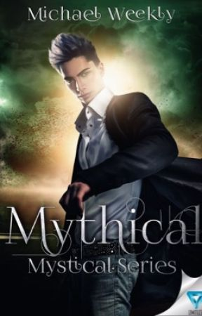 Mythical (Mystical #2) by ArielleWeekly