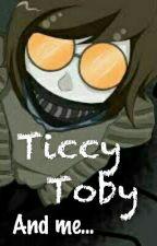 Ticci Toby A Já [Pozastaveno] by Haanuulee