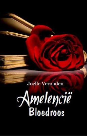 Amelencië - Bloedroos (oude versie, zie omschrijving)