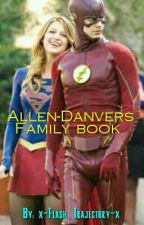 ALLEN-DANVERS family RP book by Flash_Allen_Barry25