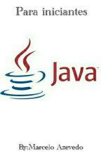 Programação Java Para Iniciantes by MarceloAzevedo23