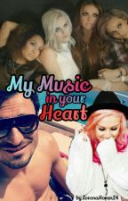 My Music in your Heart by LorenaHoran14