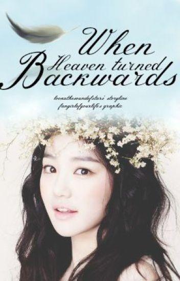 When Heaven Turned Backwards