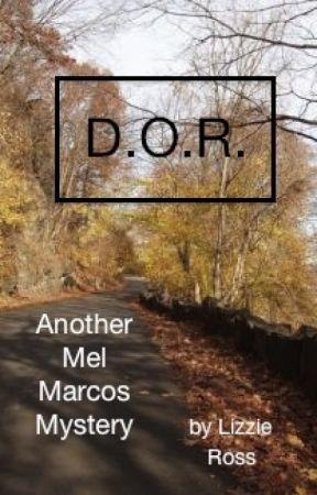 D. O. R. by LizzieRoss2013