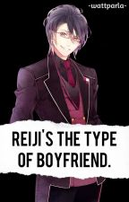 Reiji's the type of boyfriend. by -wattparla-