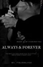 Always & Forever by itslovely23