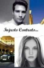 Injusto Contrato by ReniiOsiiPandii
