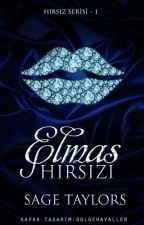 ELMAS HIRSIZI (Tamamlandı) by SageTaylors