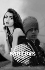 Bad Love (j.b Y Tú) by MarDulcinea