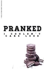 | Pranked | by bookiemonster-