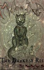Moonless: The Darkest Rise by MoonScythe-Shi