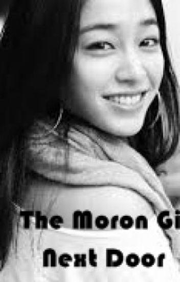 The Moron Girl Next Door