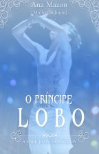 O PRÍNCIPE LOBO「BTS + GOT7」 by kwonita