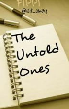 The Untold Ones by isit_okay