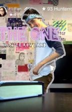 THE ONE (hunter rowland) by miaustin