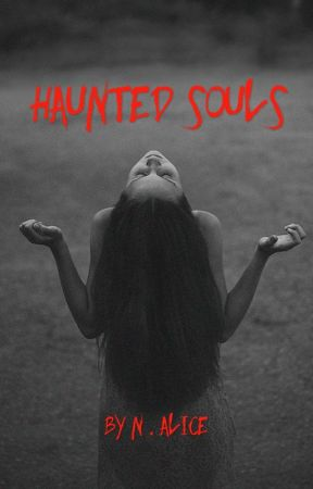 Haunted Souls by n_alice14111