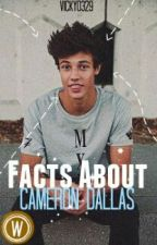Facts About Cameron Dallas by darknessvicky