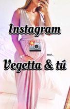 -Instagram two- Vegetta & tú|Temporada 2| by AnnLovesRubencio