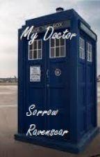 My Doctor by Sorrow_Ravenscar
