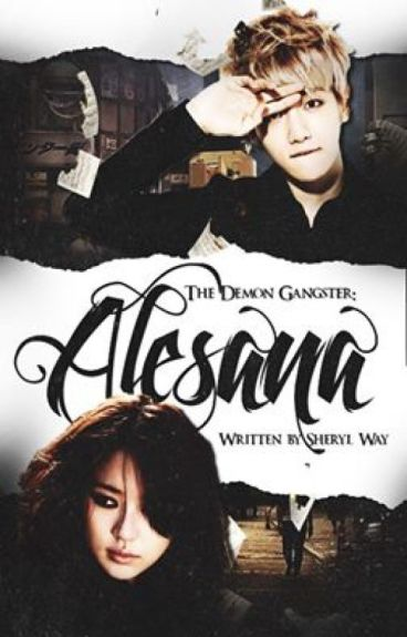ALESANA (The Demon Gangster)