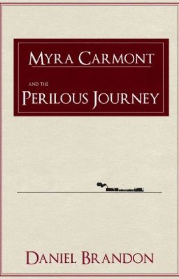 Myra Carmont and the Perilous Journey