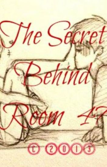 The secret behind room 47