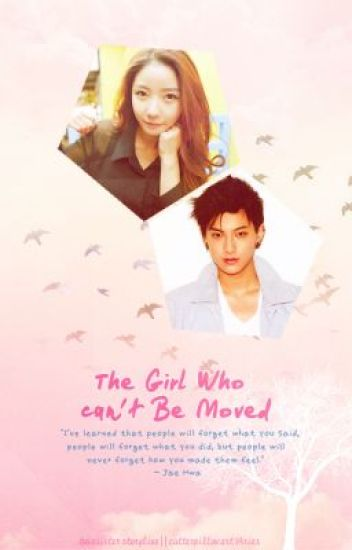 The Girl Who Can't Be Moved
