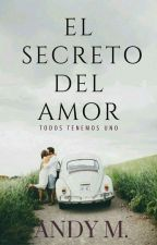 El Secreto del Amor  [PAUSADA] by andy_pandy02