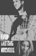 Ever lasting Nochelle(sequel to a Nochelle Pregnancy) by cookiecatmonster